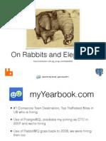 On Rabbits and Elephants