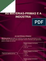 Matérias-primas e Indústria