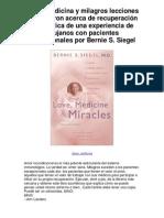 Amor medicina y milagros lecciones aprendieron acerca de recuperación automática de una experiencia de cirujanos con pacientes excepcionales por Bernie S Siegel - Averigüe por qué me encanta!