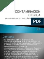 Contaminacion Hidrica y Su Impacto Ambiental....Duvan Fdo q.
