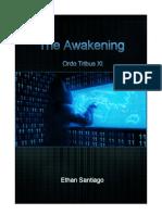 The Awakening - Ordo Tribus XI