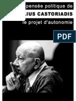 La pensée politique de Cornelius Castoriadis_Le projet d'autonomie