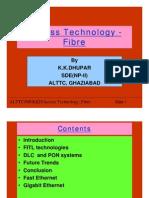 8-Access  Technology- Fibre