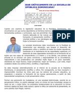 SE ENSEÑA A PENSAR CRÍTICAMENTE EN LA ESCUELA DOMINICANA