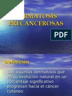 11- DERMATOSIS PRECANCEROSAS