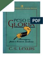 El peso de la gloria en español.