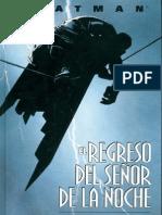 Frank Miller - Batman - El Regreso Del Señor de La Noche