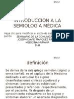 INTRODUCCION A LA SEMIOLOGIA MÉDICA