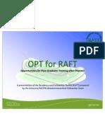OPT for RAFT - USP P1-P3 Students - 10 Nov 2011