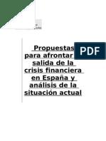 Propuestas para afrontar la salida de la crisis financiera en España