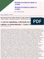 Partido Comunista Português - A crise do capitalismo, a liberdade de circulação de capitais e as deslocalizações - Carlos Carvalhas - 2011-10-16