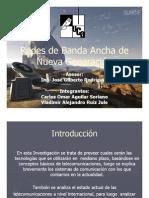 Redes Banda Ancha Nueva Generacion