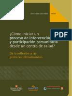 Cómo Iniciar Un Proceso de Intervencion y Participacion Com Unit Aria Desde Un Centro de Salud