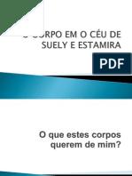 O CORPO EM O CÉU DE SUELY