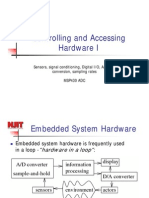 Controlling and Accessing Hardware I Lecture