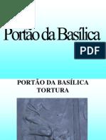 PORTÃO DA BASÍLICA