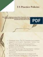 5 S Practice Policies