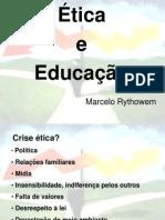 Palestra Ética 2 - Prof. Marcelo