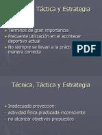1. Definiciones técnica, táctica y estrategia