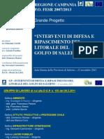 Provincia Di Salerno Interventi Difesa e to Litorale Golfo Di Salerno