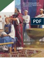 Religion 301, Old Testament Student Manual Genesis-2 Samuel