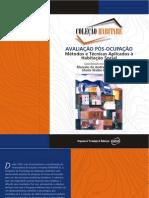 Avaliação Pós-Ocupação. Métodos e Técnicas Aplicados à Habitação Social - ROMÉRO e ORNSTEIN