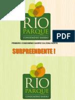 RIO PARQUE - Del Castilho - PDG tel. (21) 7900-8000