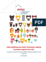 Cyber-Bullying and Online Grooming Helping to Protect Against the Risks