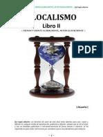 GLOCALISMO - LIBRO 2 - Manuel López Arrabal