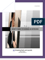 SECRETS GUIDE TO SCORING AN INTERVIEW