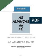 As Alianças Da fé - Roberto McAlister Pr