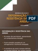 DEFORMAÇÃO E RESISTÊNCIA DAS AREIAS