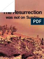 Resurrection Was Not on Sunday