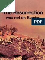Resurrection Was Not on Sunday