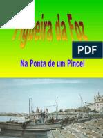 FIGUEIRA DA FOZ (Na Ponta de Um Pincel)