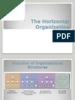 The Horizontal Organization