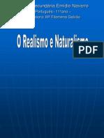 O Realismo e Naturalismo
