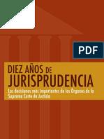 10 años jurisprudencia agosto07