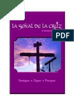 LA SEÑAL DE LA CRUZ - Santiguar, Signar y Persignar