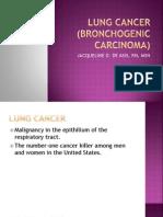 Lung Cancer (Bronchogenic Carcinoma)