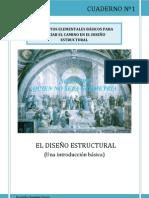 Cuaderno 1 - CONCEPTOS ELEMENTALES BÁSICOS PARA INICIAR EL CAMINO EN EL DISEÑO ESTRUCTURAL