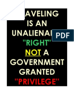 Traveling is an Unalienable Right Not a Government Granted Privilege
