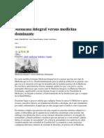 Medicina Integral Versus Medicina Dominante