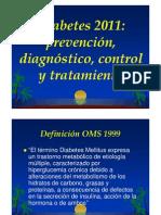 2011 Estándares en el control y cuidado de la Diabetes