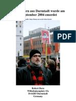 Mord - Robert Born aus Darmtadt Wurde am 04.9. 2004 Emordet