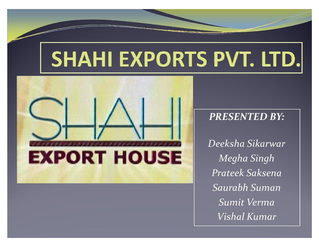 Shahi Export Turnover