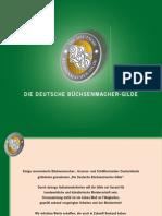 Die Deutsche Büchsenmacher-Gilde