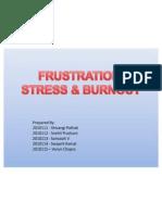 Sec B-Group Frustration, Stress & Burnout