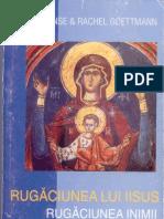 Alphonse Rachel Goettmann - Rugaciunea Lui Iisus. Rugaciunea Inimii