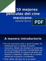 Las 10 Mejores Películas Del Cine Mexicano